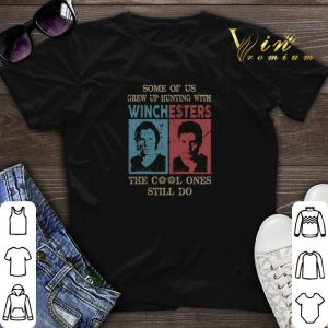 Some Of us Grew Up Hunting With Winchesters The Cool Ones Still Do shirt sweater