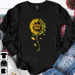 Top January 55 Years Of Being Awesome Sunflower shirt