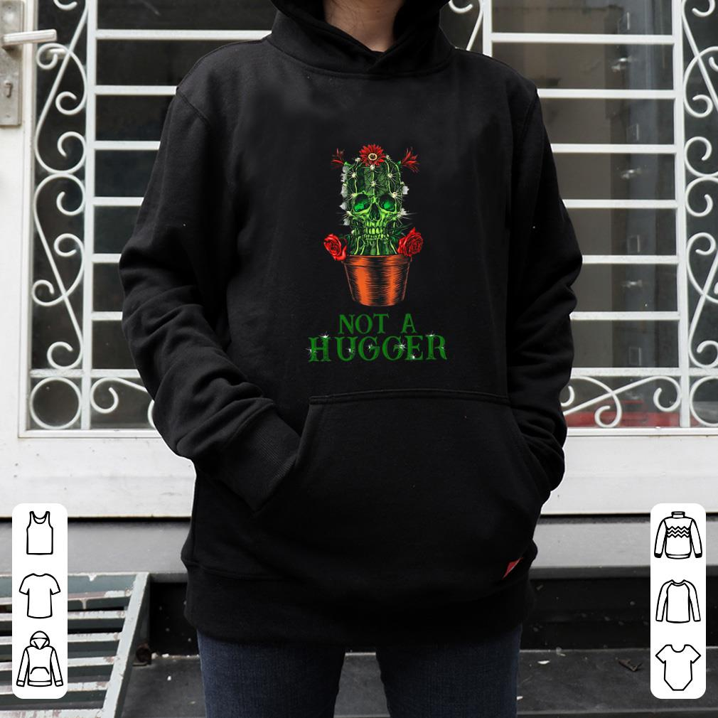 Top St Patrick s Day Skull Not A Hugger Cactus shirt 4 - Top St Patrick's Day Skull Not A Hugger Cactus shirt