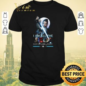 Top Star Wars I am all the last Jedi Daisy Ridley Rey signature shirt sweater