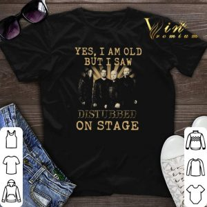 Yes i am old but i saw Disturbed on stage shirt sweater
