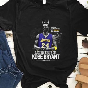 Awesome Legends Never Die Kobe Bryant 1978 2020 Heroes Come And Go But Legend Are Forever Signature shirt