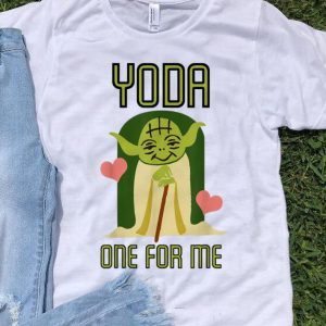 Beautiful Star Wars Yoda One For Me Cute Valentine's Day shirt