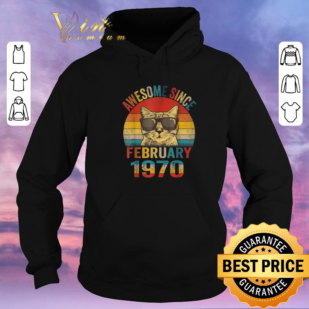 Funny Awesome Since February 1970 Vintage Cat shirt sweater 4 - Funny Awesome Since February 1970 Vintage Cat shirt sweater