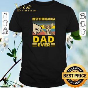 Funny Best Chihuahua dad ever vintage shirt sweater