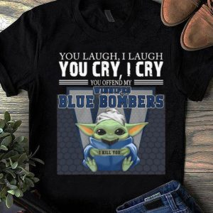 Great Baby Yoda You Offend My Winnipeg Blue Bombers I Kill You shirt