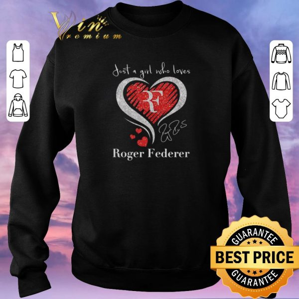 Nice Just a girl love with her Roger Federer signature shirt sweater