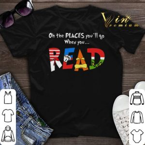 Oh the places you'll go when you read Dr. Seuss Grinch shirt sweater