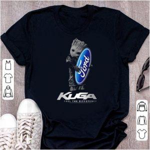Original Baby Groot hug Ford logo Kuga feel the difference shirt
