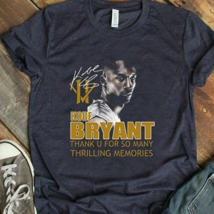 Original Kobe Bryant Thank You For So Many Thrilling Memories Signature shirt