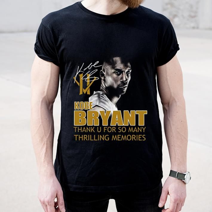 Original Kobe Bryant Thank You For So Many Thrilling Memories Signature shirt 4 - Original Kobe Bryant Thank You For So Many Thrilling Memories Signature shirt