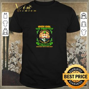 Premium Patrick's Day Irish girl the sweetest most beautiful loving amazing shirt sweater