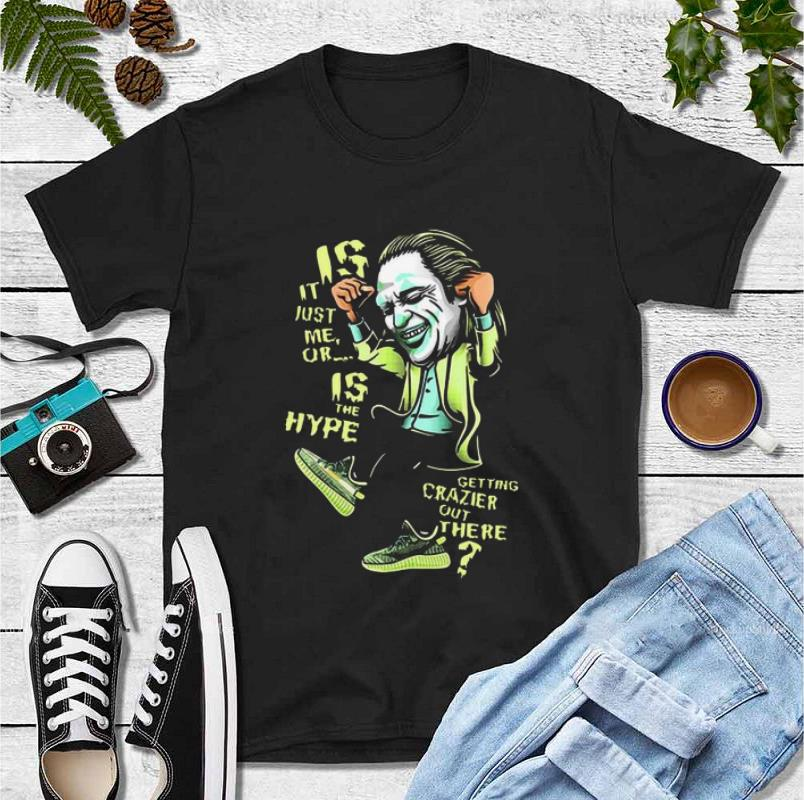 Premium Yeezreel Yeezy 350 Crazy Hype Joker shirt 4 - Premium Yeezreel Yeezy 350 Crazy Hype Joker shirt