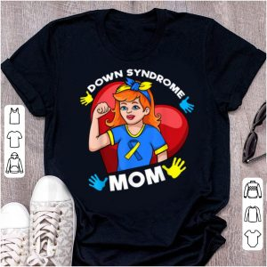 Awesome Women Down Syndrome Mom Awareness For Women Mothers shirt