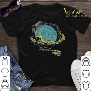 Earth Day Escape The Plastic Bags Highclub 2019 shirt sweater