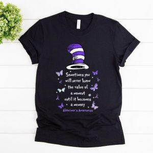 Pretty Dr Seuss The Value Of A Moment Alzheimer's Awareness shirt