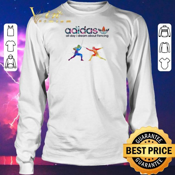 Pretty Logo Adidas All Day I Dream About Fencing shirt sweater
