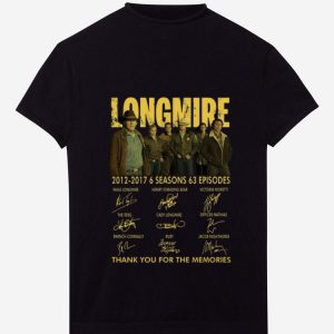 Pretty Longmire 2012 2017 Thank You For The Memories Signatures shirt