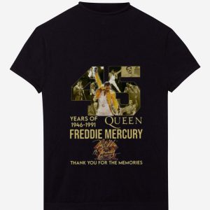 Top 45 Years Of Queen 1946 1991 Freddie Mercury Thank You For The Memories Signature shirt