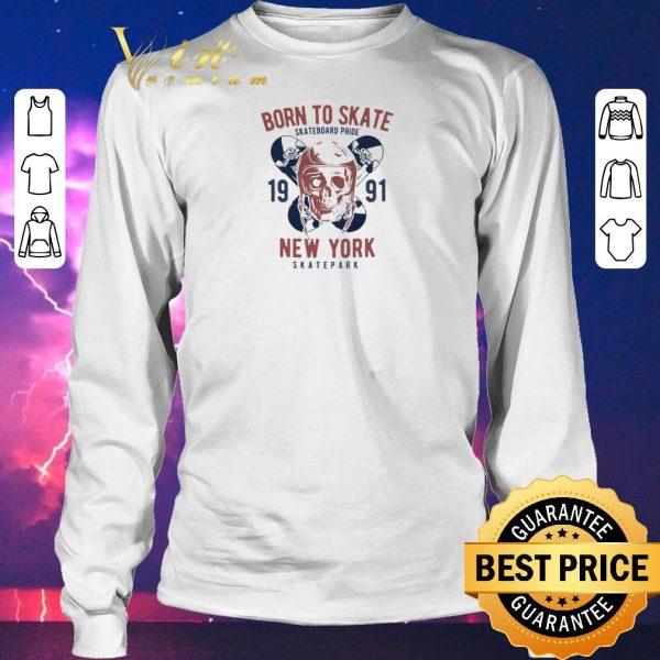 Top Born to Skate Skateboard Pride Skull 1991 New York Skatepark shirt sweater