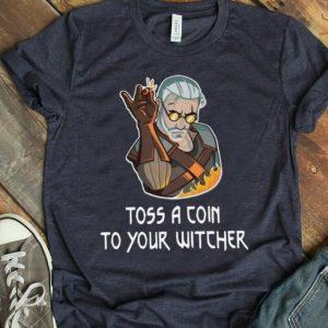 Top Geralt Toss Salt Bae A Coin To Your Witcher shirt
