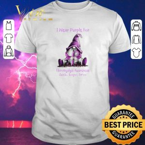 Top Gnome I wear purple for Fibromyalgia Awareness faith hope love shirt sweater