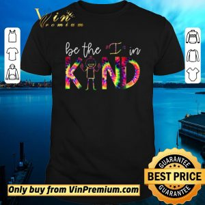 Pretty Be The I In Kind Color shirt sweater