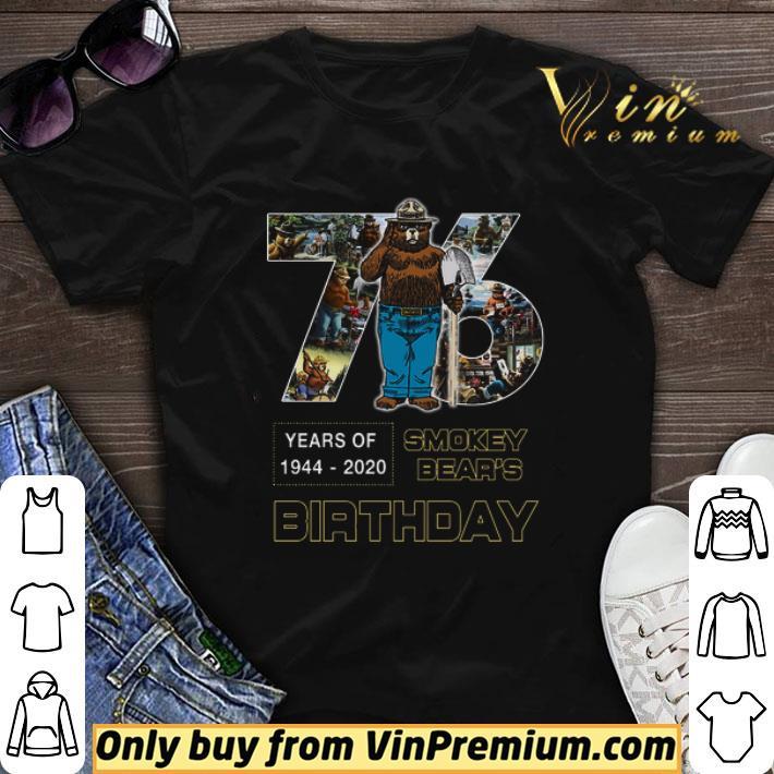 76 Years Of 1944 2020 Smokey Bear's Birthday shirt sweater