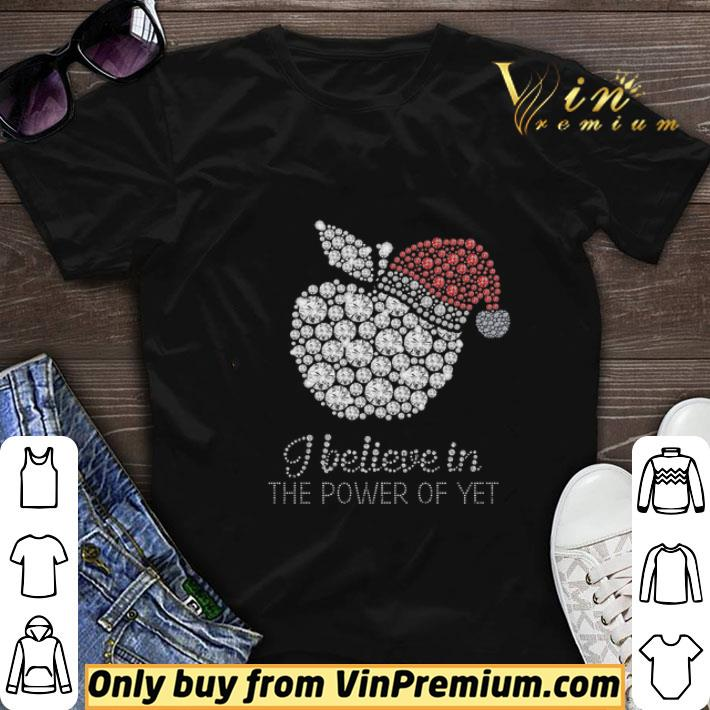 Apple I Believe In The Power Of Yet shirt sweater