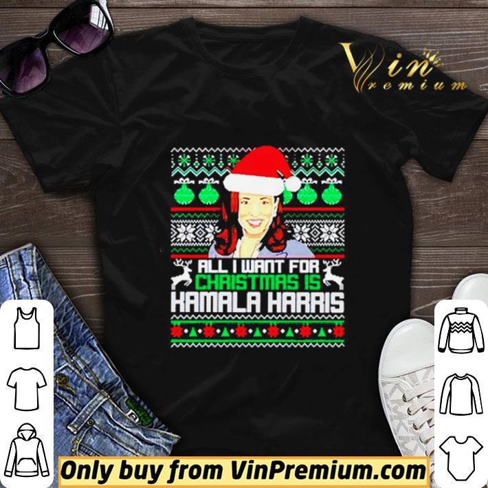 All I want for Christmas is Kamala Harris Santa shirt sweater