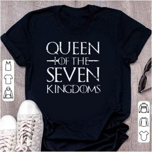 Queen Of The Seven Kingdoms shirt