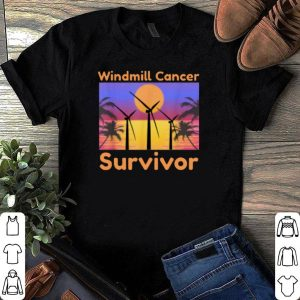 Windmill Cancer Survivor shirt