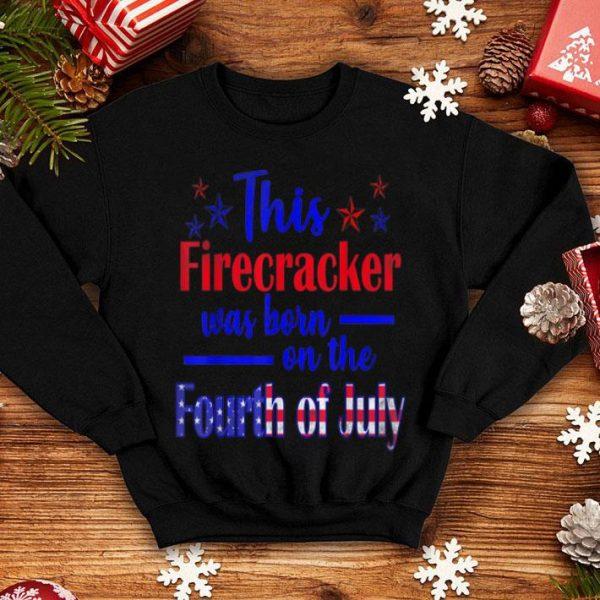 4th Of July Birthday Firecracker Born Onhe 4th shirt
