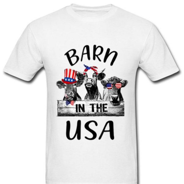 Cow Barn In The Usa Independence Day July 4th Shirt