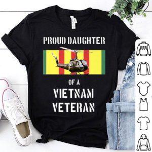 Father Day Proud Daughter Of A Vietnam Veteran shirt
