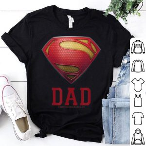 Superman Man of Steel Dad of Steel Father Day shirt