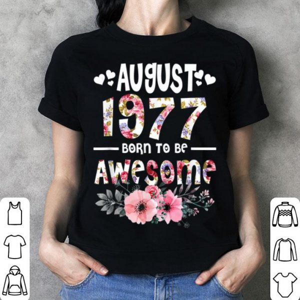 August 1977 Awesome 42Nd Birthday Flower Girl shirt
