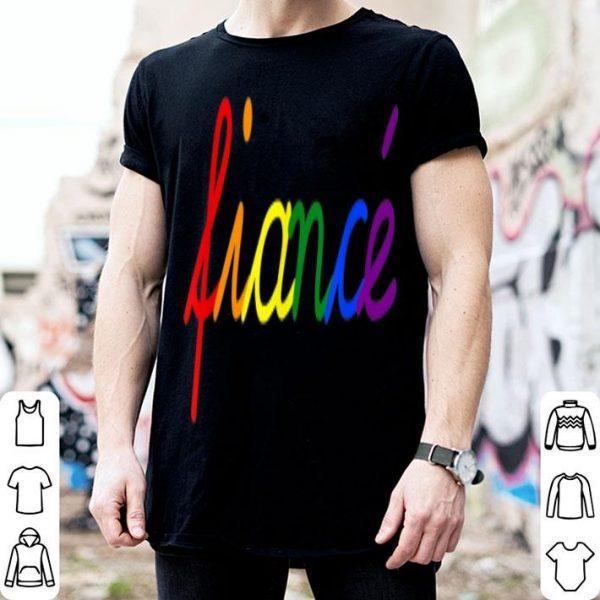 Fiance LGBT Rainbow Flag Gay Lesbian Engagemen shirt