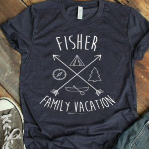 Fisher Family Vacation Group shirt