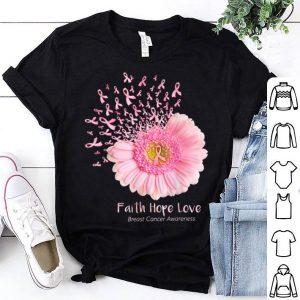 Flower Breast Cancer Faith Hope Love shirt