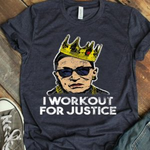 I Workout For Justice Ruth Bader Ginsburg shirt