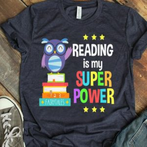 Reading Is My Super Power Girl Book Lover Reader Owl shirt