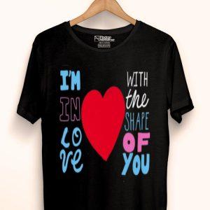 Shape Of You Music Lover Song Fan shirt