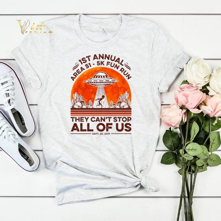 1st annual Area 51 5k fun run they can t stop all of us sunset shirt sweater 4 1 - 1st annual Area 51 5k fun run they can't stop all of us sunset shirt sweater