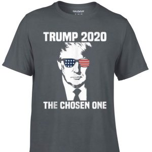 Awesome Trump 2020 The Chosen One shirt