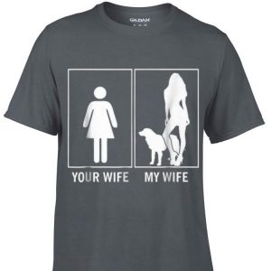 Awesome Your Wife My Wife Golden Retriever shirt