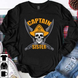 Funny Pirate Captain Sister Funny Halloween Party Costume Gift shirt