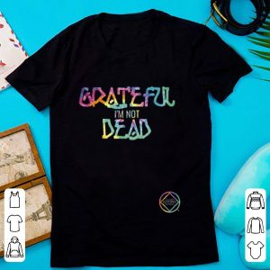 Hot Narcotics Anonymous Grateful I'm Not Dead shirt
