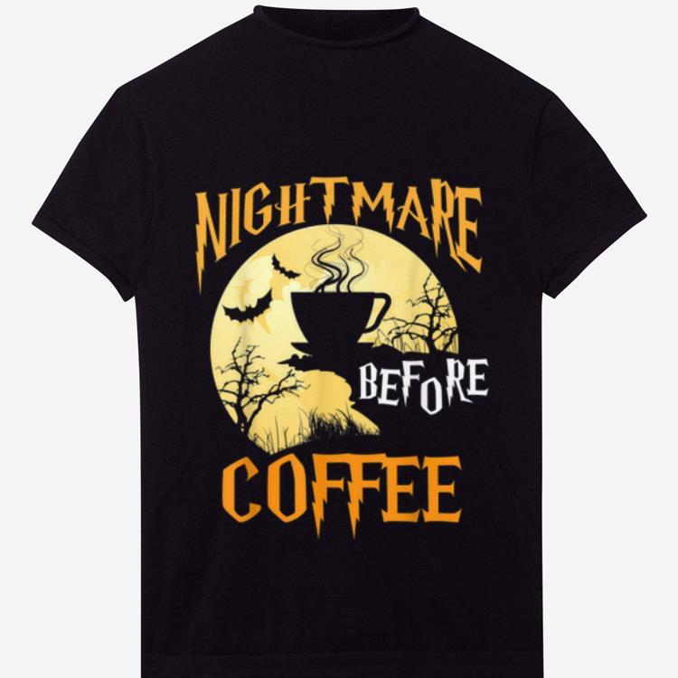 Nice Cute Nightmare Before Coffee Halloween Funny Mug Gift shirt 1 - Nice Cute Nightmare Before Coffee Halloween Funny Mug Gift shirt