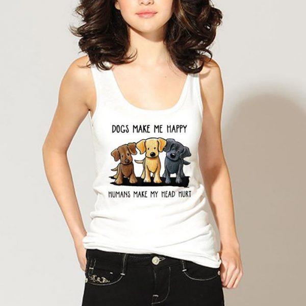 Official Chocolate Lab Dog Make Me Happy Humans Make My Head Hurt shirt